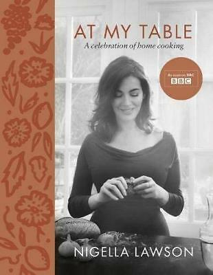 At My Table by Nigella Lawson New Hardback Book
