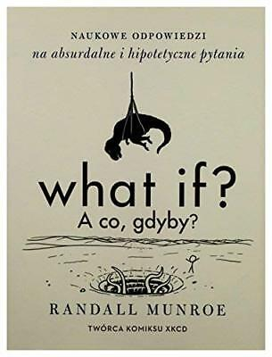 What If? by Randall Munroe New Paperback Book