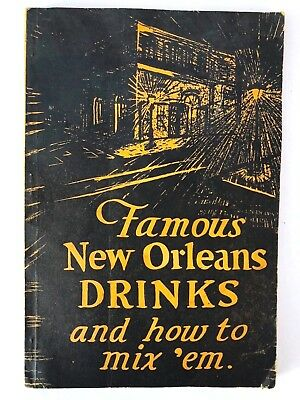 1954 Famous New Orleans Drinks and How To Mix 'Em Softcover Book