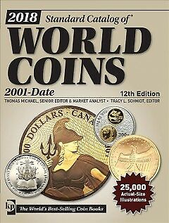 Standard Catalog of World Coins 2018 - NEW - 9781440247989 by Michael, Thomas (E