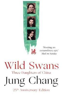 Wild Swans - Three Daughters of China. Winner o...-NEW-9780007463404 by Chang, J