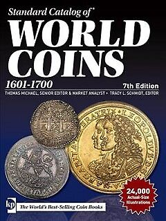 Standard Catalog of World Coins, 1601-1700-NEW-9781440248573 by Michael, Thomas
