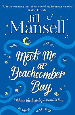 Meet Me at Beachcomber Bay The feel-good bestseller to brighten your day