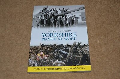 YORKSHIRE PEOPLE AT WORK local history book