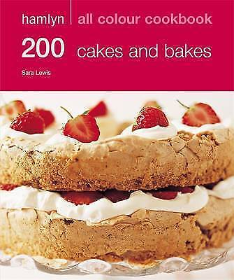 200 Cakes & Bakes: Hamlyn All Colour Cookbook NEW (Paperback) Book