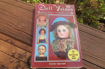 PB Collector Book DOLL VALUES Antique to Modern 7th Edition Patsy Moyer  G26