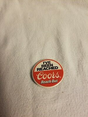 "Coors Beer ""I've Been Reached"" 3/4 Inch Pinback Badge"
