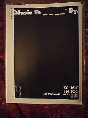 1977 Print Ad Chicago W-100 FM100 Beautiful Music Station ~ Music To _ _ _ _ By