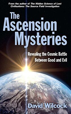 The Ascension Mysteries Revealing the Cosmic Battle Between Good and Evil