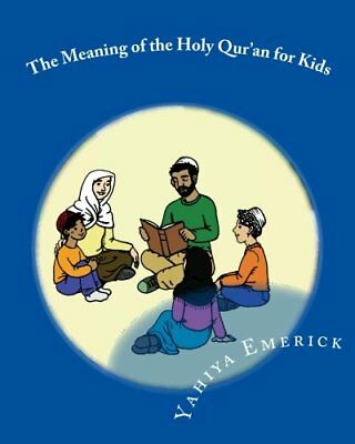 The Meaning of the Holy Quran for Kids A Textbook for School Children - Juz A
