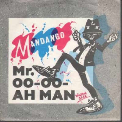 "MANDANGO Mr Oo Oo Ah Man 7"" VINYL UK Secret B/W Luna Ticking (Shh111) Pic Sleeve"