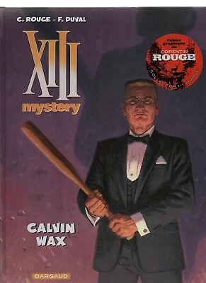 XIII mystery. 10. Calvin Wax. ROUGE et DUVAL. Dargaud 2016. Neuf