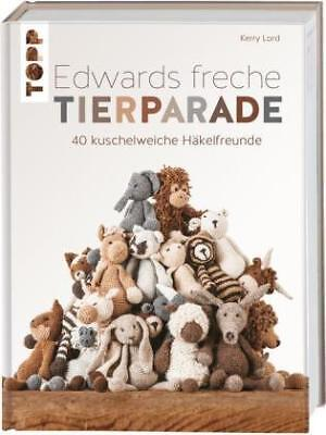 Edwards freche Tierparade by Lord, Kerry-NEU-9783772463853