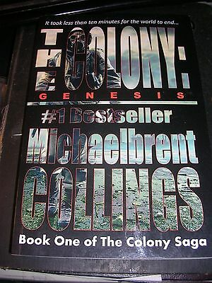 The Colony: Genesis (the Colony Vol. 1) by Michaelbrent Collings (2013,...