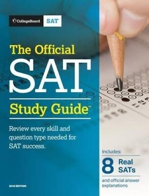 The Official SAT Study Guide, 2018 Edition by College Entrance Examination Board