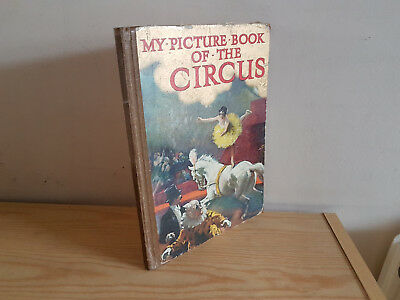 MY PICTURE BOOK OF THE CIRCUS Ward Lock - 1920s