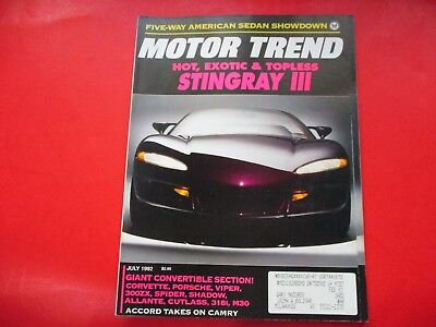 Motor Trend Magazine July/1992..Hot Exotic & Topless: Stingray Iii..convertibles