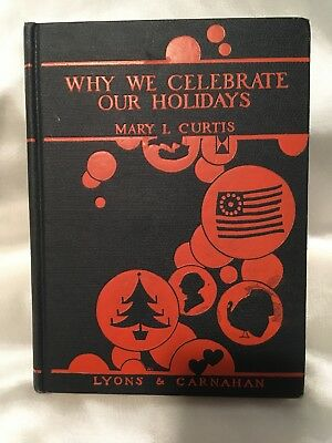 1926 Our Holidays..Why We Celebrate Our Holidays