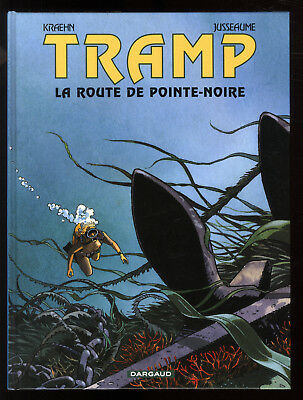 TRAMP V.5 The road to Pointe Noire KRAEHN / JUSSEAUME DARGAUD EO 2001