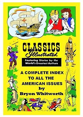 Classics Illustrated American Editions Complete Index And Identification Guide