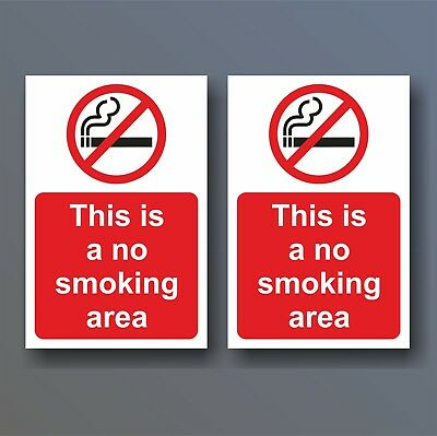 2x NO SMOKING AREA SIGNS & STICKERS WATERPROOF VARIOUS SIZES A6 A5 A4 PLASTIC