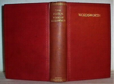 1914 William WORDSWORTH Romantic Poems England Poetical Scotland King Arthur