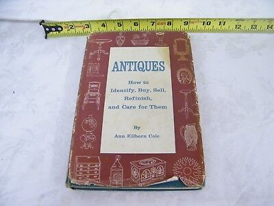 "Vintage 1960 ""Antiques, How to Identify, Buy, Sell, Refinish, and Care for them"""