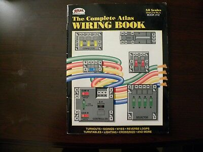 The Complete Atlas Wiring Book, All Scales, Book #12 (2000 PB) 180531