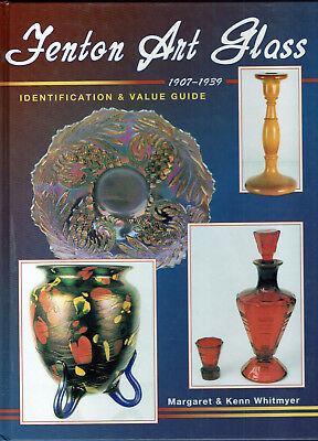 Fenton Art Glass 1907-1939 Identification & Value Guide HB