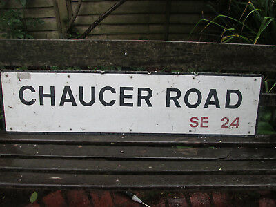 ORIGINAL 1970's LONDON STREET SIGN GEOFFREY CHAUCER ROAD SE24 HERNE HILL LAMBETH
