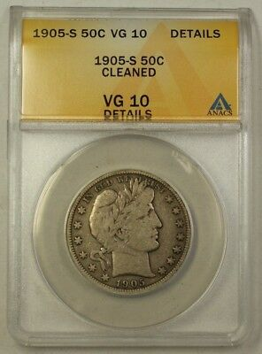 1905-S US Barber Silver Half Dollar 50c Coin ANACS VG-10 Details Cleaned