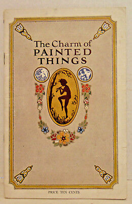 1926 The Charm of Painted Things, Boston Varnish Company, Kyanize, 23 Pgs.