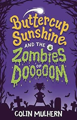 Buttercup Sunshine and the Zombie by Colin Mulhern New Paperback / softback Book
