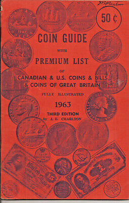 1963 Coin Guide With Premium List Canadian & U.s. Coins & Bills & Coins Of Great