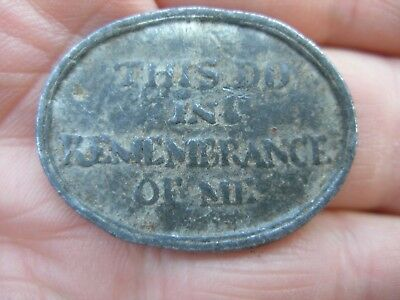 Antique Coin / Token ? That Reads ( This Do In Remembrance Of Me) 1811