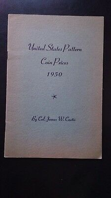 1950 United States Pattern Coin Prices booklet by Col. James W. Curtis