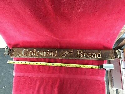 Vintage Colonial Bread is Good Screen Door Push Pull Embossed Advertising Sign