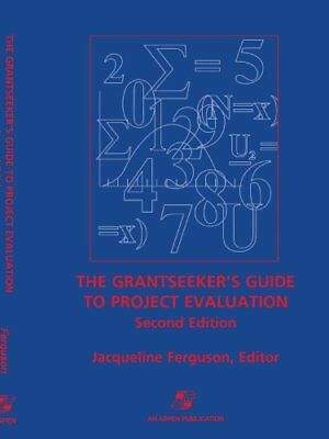 the Grantseekers Guide to Project Evaluation
