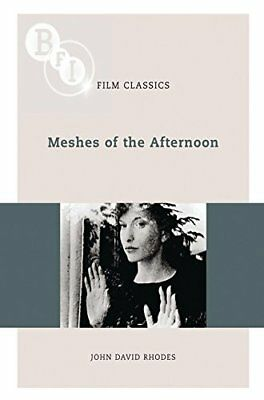 Meshes of the Afternoon BFI Film Classics