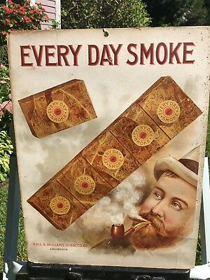 Antique advertising Every Day Smoke cut plug pipe tobacco sign