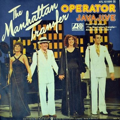 "7"" THE MANHATTAN TRANSFER Operator / Java Jive ATLANTIC Gospel D 1975 NEUWERTIG!"