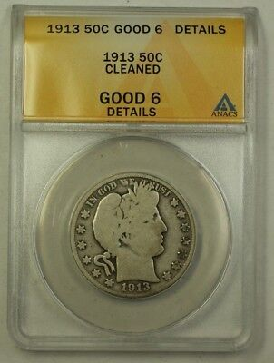 1913 US Barber Silver Half Dollar 50c Coin ANACS G-6 Details Cleaned