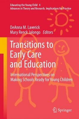 Transitions to Early Care and Education International Perspectives on Making Sc