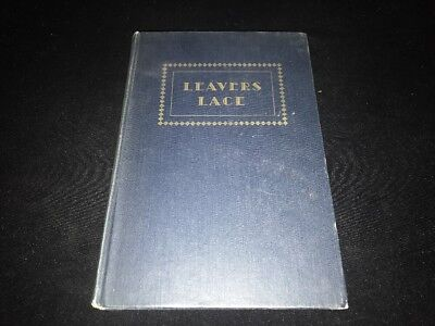 Leavers Lace - A Hand Book of the American Leavers Lace Industry - 1949