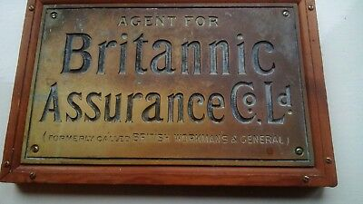 Brass plaque Agents for Brittanic Assurance Co ld Formally British Working Mens