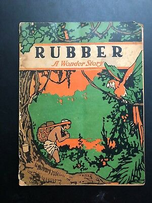 1919 Antique Book -  Rubber A Wonder Story by John Martin US Rubber Company