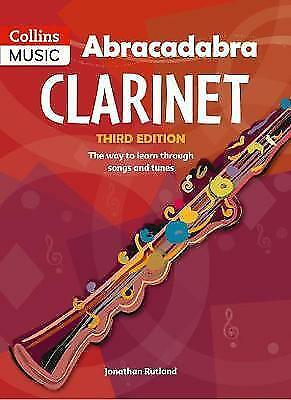 Abracadabra Clarinet (Pupil's Book): The Way to Learn Through Songs and Tunes