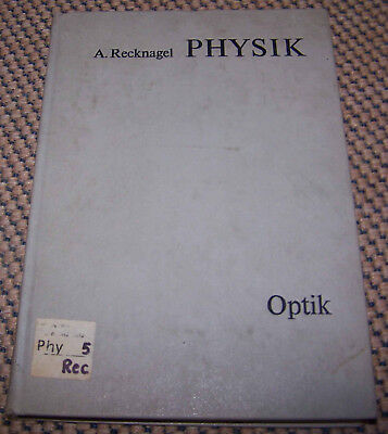 Recknagel Physik, Optik,