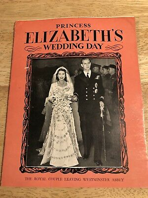 Vintage 1947 PRINCESS ELIZABETH'S WEDDING DAY -  Booklet