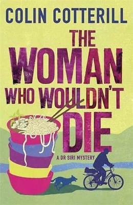 Woman Who Wouldn't Die by Colin Cotterill New Paperback / softback Book
